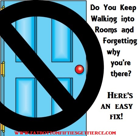 Do You Keep Walking into Rooms and Forgetting Why You're There?