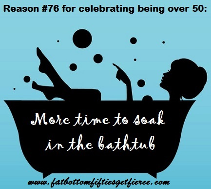 100 Reasons to Celebrate Being Over 50