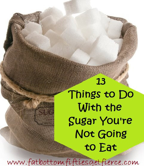 13 Things to Do With the Sugar You're Not Going to Eat
