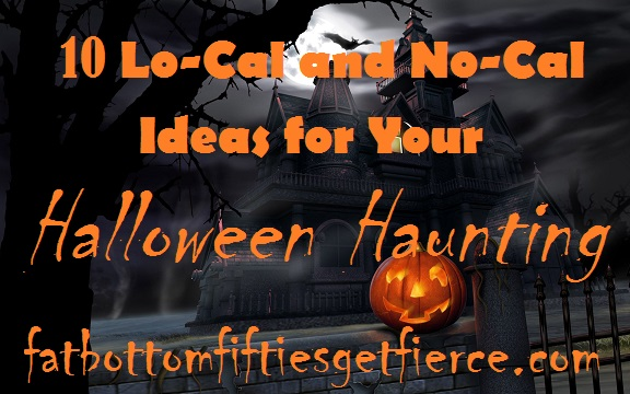 10 Lo-Cal and No-Cal Ideas for Your Halloween Haunt