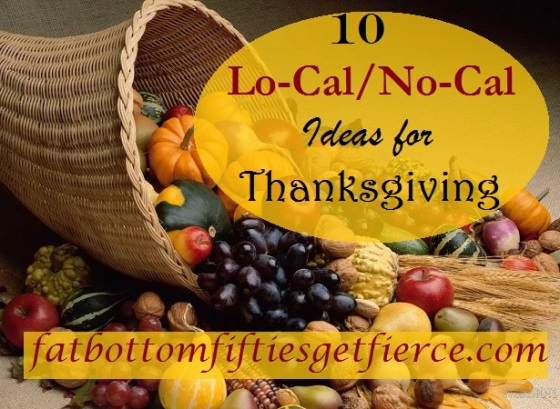 10 Lo-Cal and No-Cal Ideas for Thanksgiving