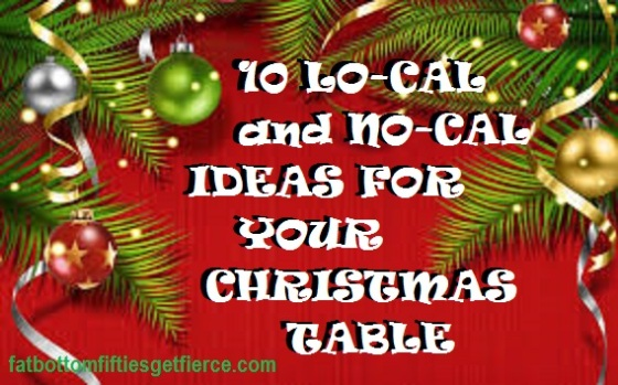 10 Lo-Cal and No-Cal Ideas for Your Christmas Table