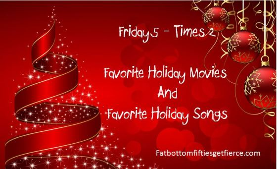 Favorite Holiday Movies and Songs