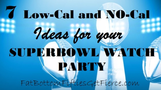 7 Lo-Cal/No-Cal Ideas for Your Superbowl Watch Party