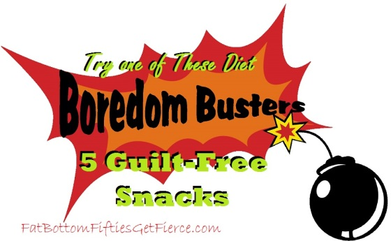 Boredom Busters - 5 Guilt-Free Snacks