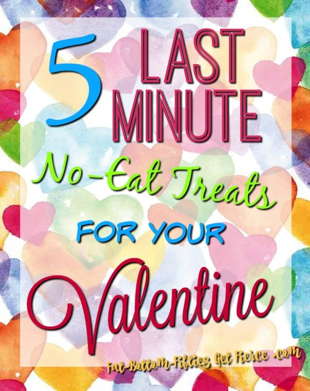 5 Last Minute No-Eat Treats for Your Valentine