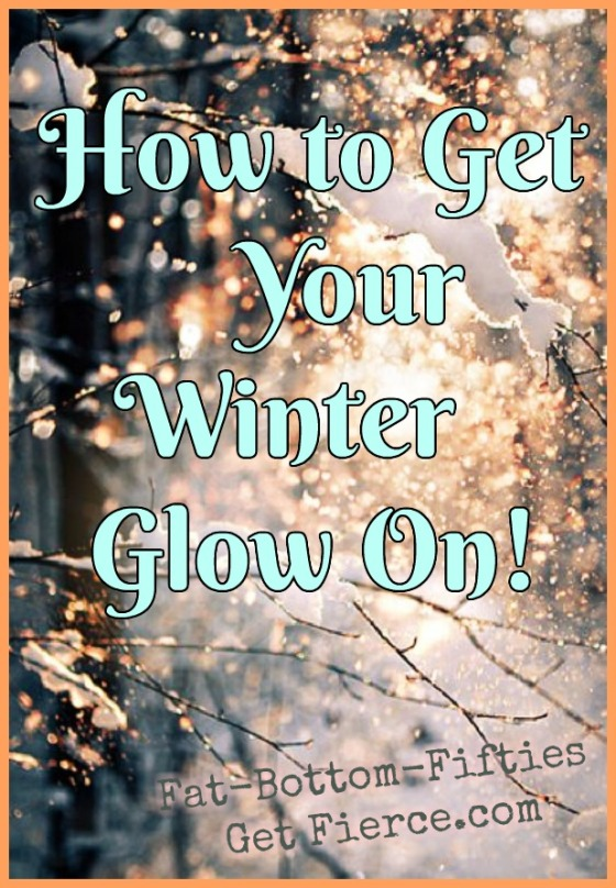 How to Get Your Winter Glow On